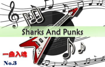 Sharks And Punks